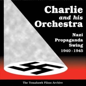 Nazi Propaganda Swing 1940-1945